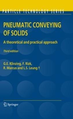 Klinzing, G. E. - Pneumatic Conveying of Solids, ebook
