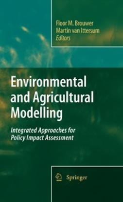 Brouwer, Floor M. - Environmental and Agricultural Modeling:, ebook