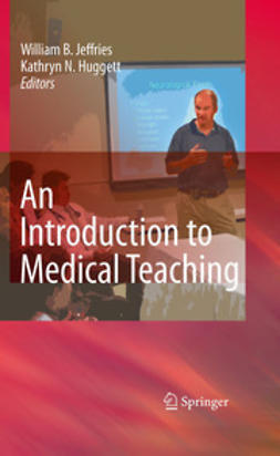 Jeffries, William B. - An Introduction to Medical Teaching, ebook