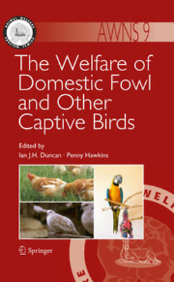 Duncan, Ian J. H. - The Welfare of Domestic Fowl and Other Captive Birds, ebook