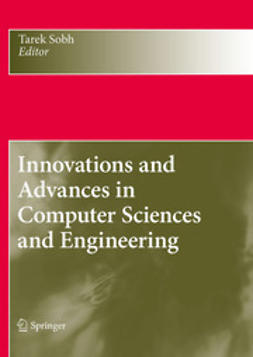 Sobh, Tarek - Innovations and Advances in Computer Sciences and Engineering, e-bok