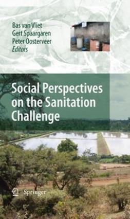 Vliet, Bas van - Social Perspectives on the Sanitation Challenge, e-bok