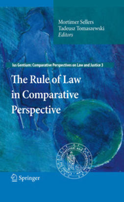 Sellers, Mortimer - The Rule of Law in Comparative Perspective, e-kirja