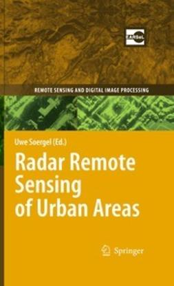Soergel, Uwe - Radar Remote Sensing of Urban Areas, ebook