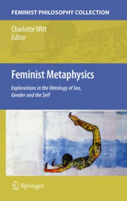 Witt, Charlotte - Feminist Metaphysics, e-bok