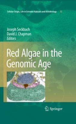 Seckbach, Joseph - Red Algae in the Genomic Age, e-bok