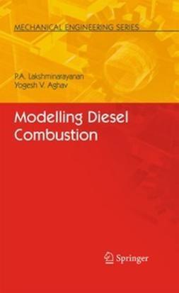 Lakshminarayanan, P. A. - Modelling Diesel Combustion, ebook