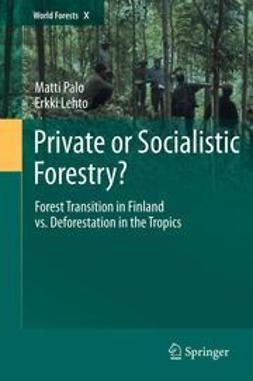Palo, Matti - Private or Socialistic Forestry?, ebook