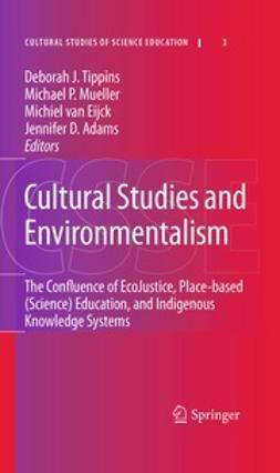 Tippins, Deborah J. - Cultural Studies and Environmentalism, ebook