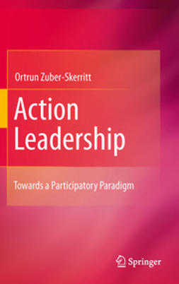 Zuber-Skerritt, Ortrun - Action Leadership, ebook