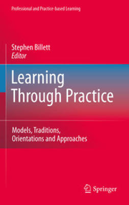 Billett, Stephen - Learning Through Practice, e-bok