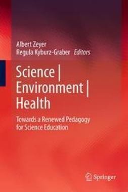 Zeyer, Albert - Science | Environment | Health, ebook