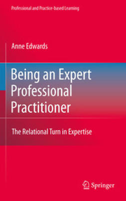 Edwards, Anne - Being an Expert Professional Practitioner, e-bok