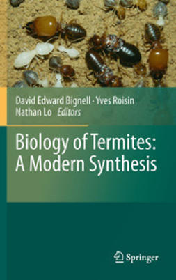 Bignell, David Edward - Biology of Termites: a Modern Synthesis, ebook