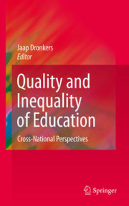 Dronkers, Jaap - Quality and Inequality of Education, ebook