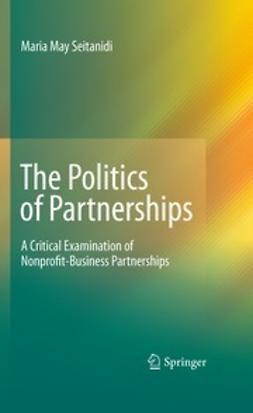 Seitanidi, Maria May - The Politics of Partnerships, ebook