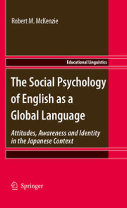 McKenzie, Robert M. - The Social Psychology of English as a Global Language, ebook