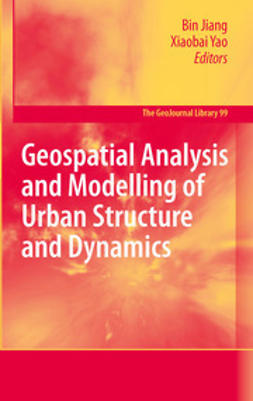 Jiang, Bin - Geospatial Analysis and Modelling of Urban Structure and Dynamics, ebook