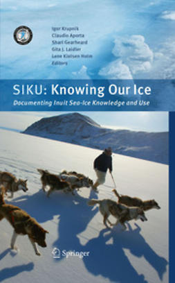 Krupnik, Igor - SIKU: Knowing Our Ice, ebook