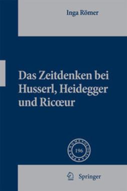 Römer, Inga - Das Zeitdenken bei Husserl, Heidegger und Ricoeur, ebook