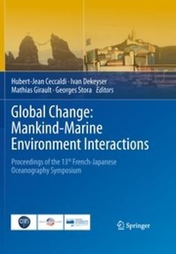 Ceccaldi, Hubert-Jean - Global Change: Mankind-Marine Environment Interactions, ebook