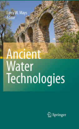 Mays, L. - Ancient Water Technologies, ebook