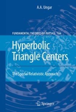 Ungar, A.A. - Hyperbolic Triangle Centers, ebook