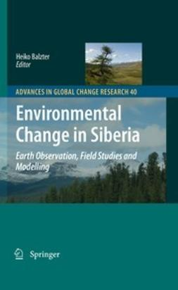 Balzter, Heiko - Environmental Change in Siberia, e-kirja
