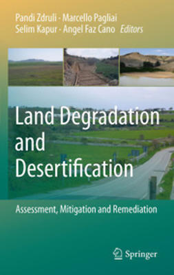 Zdruli, Pandi - Land Degradation and Desertification: Assessment, Mitigation and Remediation, e-kirja