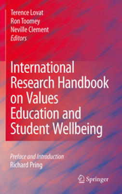 Lovat, Terence - International Research Handbook on Values Education and Student Wellbeing, ebook