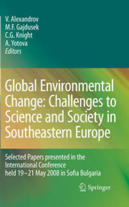 Alexandrov, Vesselin - Global Environmental Change: Challenges to Science and Society in Southeastern Europe, ebook