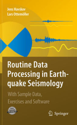 Havskov, Jens - Routine Data Processing in Earthquake Seismology, ebook