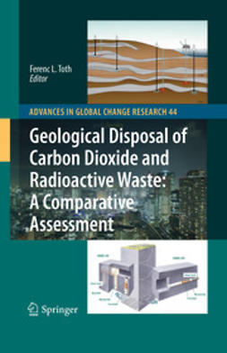 Toth, Ferenc L. - Geological Disposal of Carbon Dioxide and Radioactive Waste: A Comparative Assessment, ebook