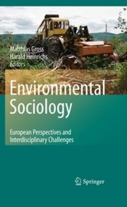 Gross, Matthias - Environmental Sociology, ebook
