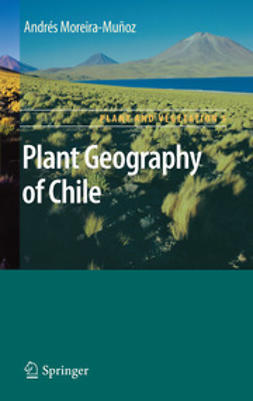 Moreira-Munoz, Andres - Plant Geography of Chile, ebook