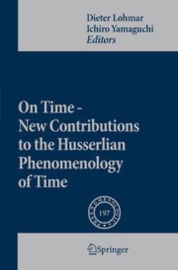Lohmar, Dieter - On Time - New Contributions to the Husserlian Phenomenology of Time, e-kirja