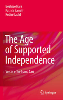 Hale, Beatrice - The Age of Supported Independence, ebook