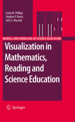 Phillips, Linda M. - Visualization in Mathematics, Reading and Science Education, ebook