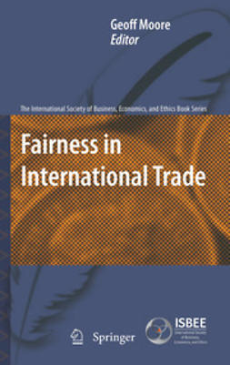 Moore, Geoff - Fairness in International Trade, ebook