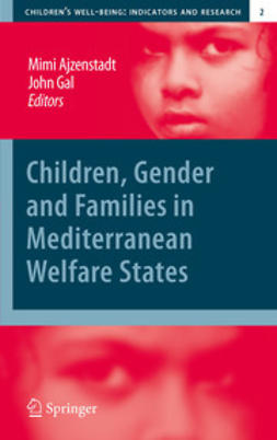 Ajzenstadt, Mimi - Children, Gender and Families in Mediterranean Welfare States, ebook