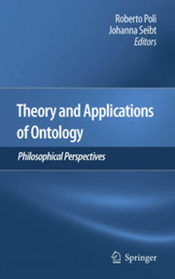 Poli, Roberto - Theory and Applications of Ontology: Philosophical Perspectives, e-bok