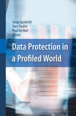Gutwirth, Serge - Data Protection in a Profiled World, ebook