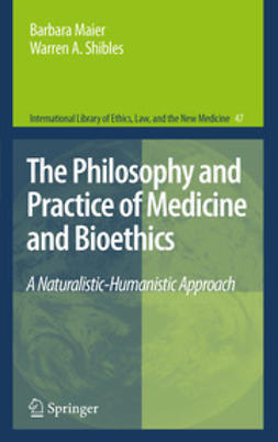 Maier, Barbara - The Philosophy and Practice of Medicine and Bioethics, ebook