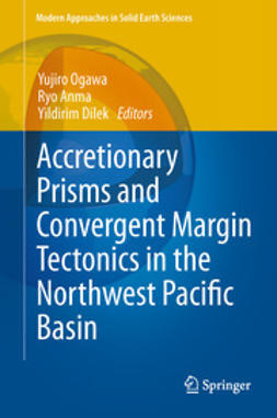Ogawa, Yujiro - Accretionary Prisms and Convergent Margin Tectonics in the Northwest Pacific Basin, e-kirja
