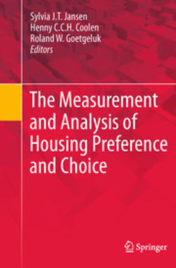 Jansen, Sylvia J.T. - The Measurement and Analysis of Housing Preference and Choice, ebook