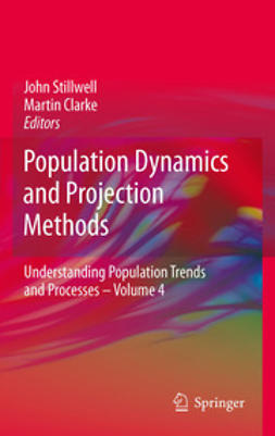 Stillwell, John - Population Dynamics and Projection Methods, ebook