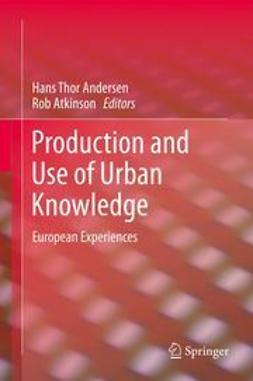 Andersen, Hans Thor - Production and Use of Urban Knowledge, ebook
