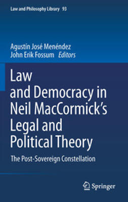 Menéndez, Agustín José - Law and Democracy in Neil MacCormick's Legal and Political Theory, ebook