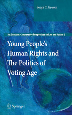 Grover, Sonja C. - Young People's Human Rights and The Politics of Voting Age, ebook