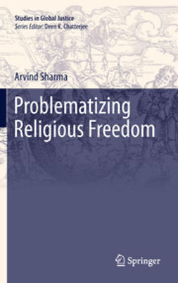 Sharma, Arvind - Problematizing Religious Freedom, ebook